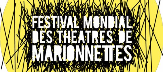 Festival Mondial des Theatres de Marionnettes 2017